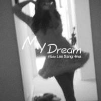 My Dream / 이상화