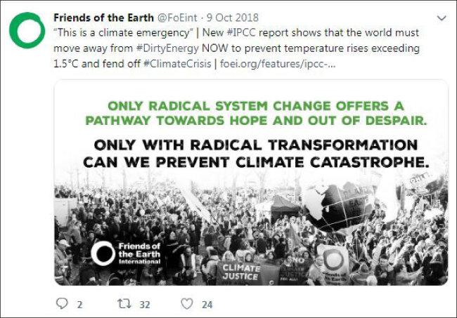'지구의 친구들'과 같은 환경단체는 파국적인 기후변화를 막기 위해 급격한 에너지 체계 변화를 요구하고 있다. ['지구의 친구들' 트윗]