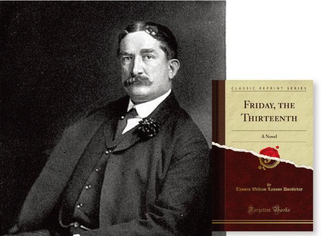 1907년 발표된 소설 '13일의 금요일'(오른쪽)과 작가 토머스 로슨. [위키피디아]