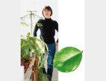 식물의 힘을 전파하는 정재경 라이프스타일 크리에이터. [지호영 기자]