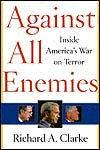 리처드 클라크 前 백악관 테러담당조정관의 '모든 적에 맞서서'