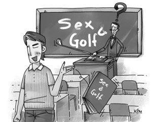 안 배워도 즐길 수 있는 2가지? 섹스와 골프!