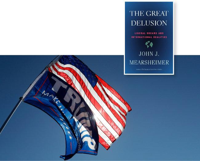 트럼프의 '미국을 다시 위대하게' 슬로건 깃발과 성조기(아래). 존 미어샤이머 시카고대 교수의 저서 '대환상'. [AP=뉴시스]