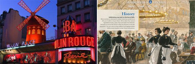 프랑스 파리의 카바레 물랭루주(왼쪽)와 독일 뮌헨의 호프브로이하우스. [Moulin Rouge, Hofbrauhaus America]