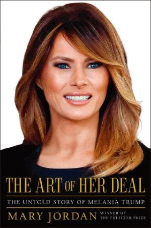메리 조던이 쓴 '그녀의 협상 기술 : 멜라니아 트럼프의 알려지지 않은 이야기'.
